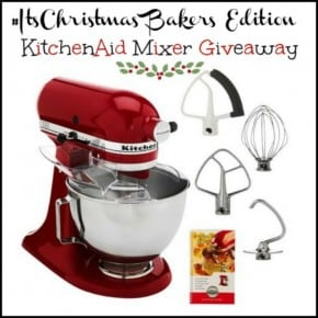 Christmas Bakers Addition – Kitchen Aid Mixer Giveaway!
