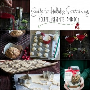 Guide to Holiday Entertaining: Recipes, Presents, and DIY