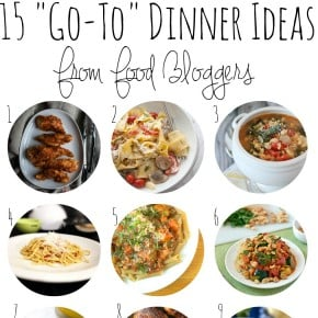 Need Dinnertime Inspiration? 15 'Go-To' Meals from Food Bloggers