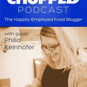 Chopped_Podcast_Philia_Kelnhofer