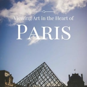 Viewing Art in the Heart of Paris from @sweetphi