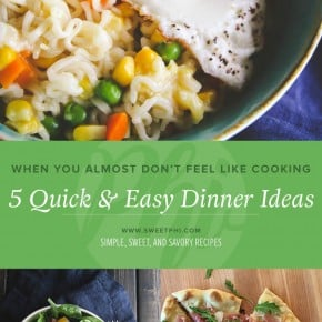 When you almost don't feel like cooking - here are 5 quick and easy dinner ideas from @sweetphi