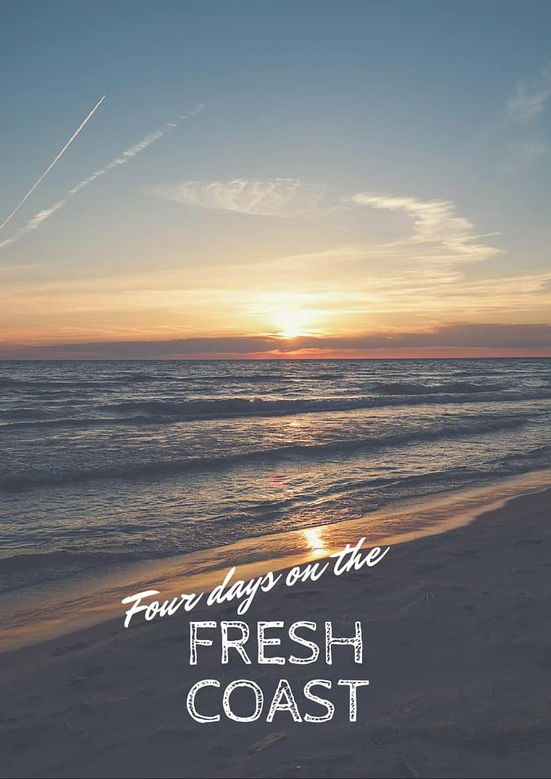A fantastic four days on the Fresh Coast
