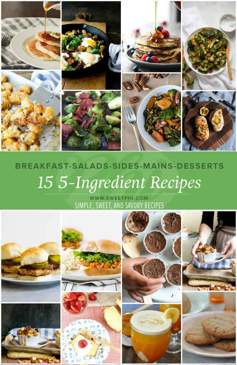 THe best 15 5-ingredient recipes for any meal