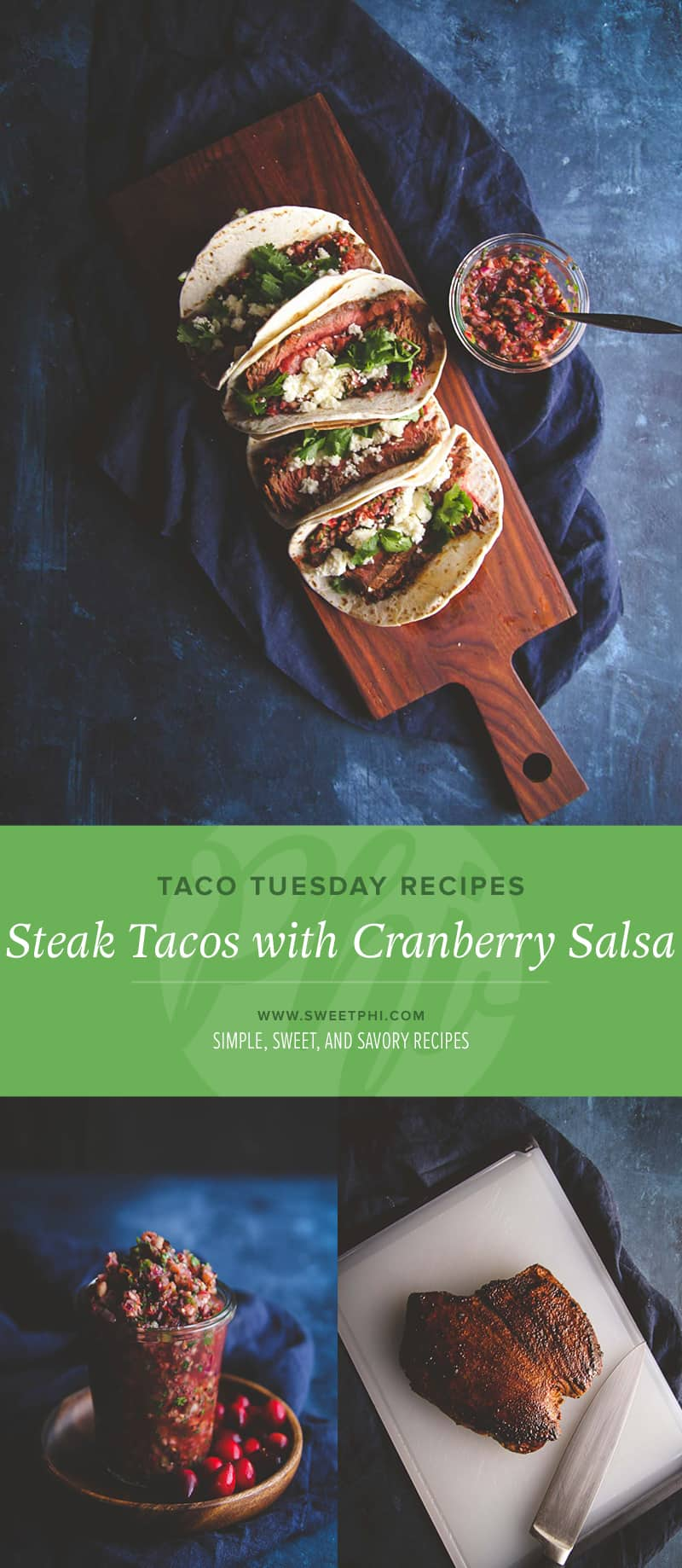 The best taco tuesday recipe with steak tacos with cranberry salsa