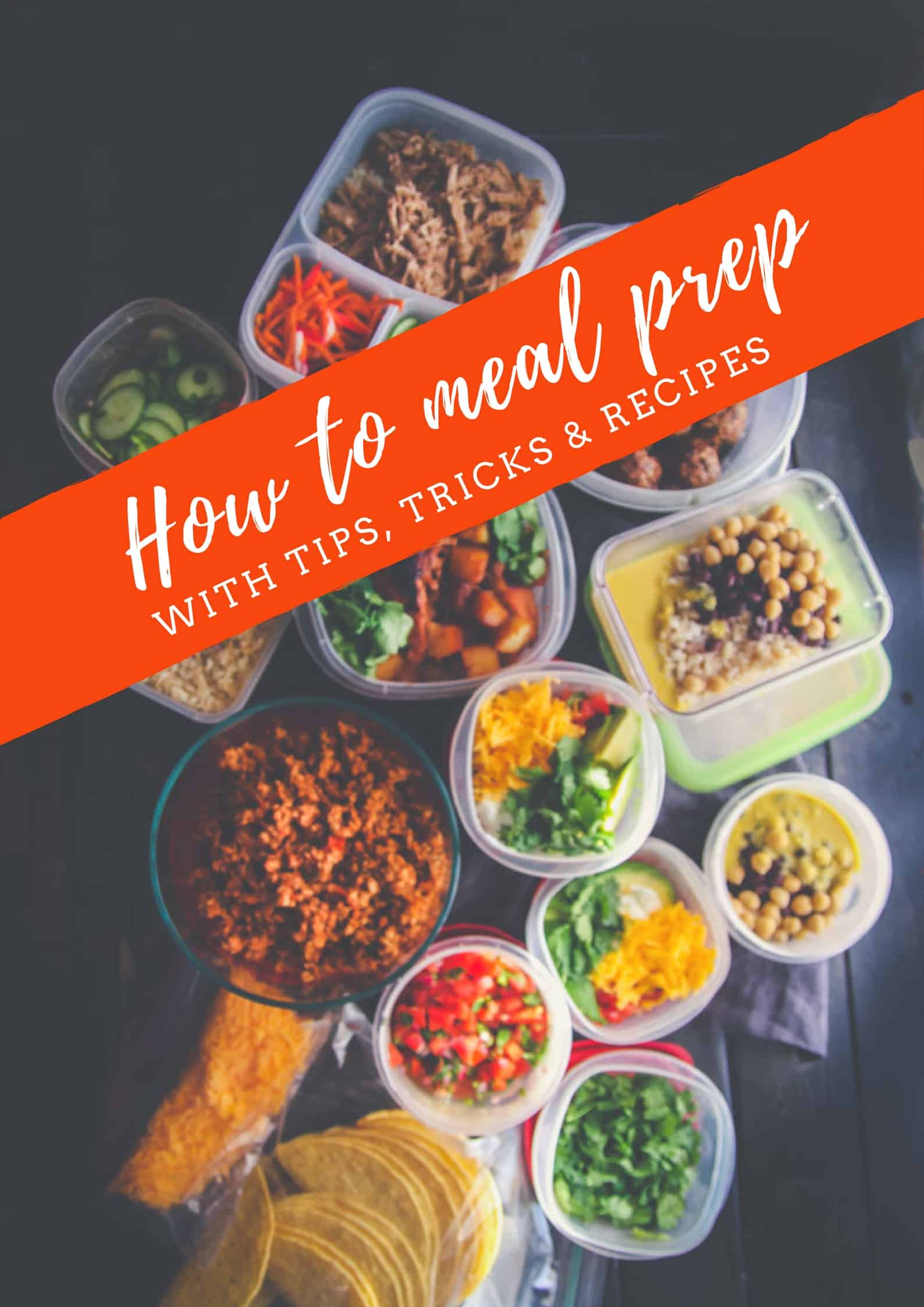 The best meal prep tips and tricks
