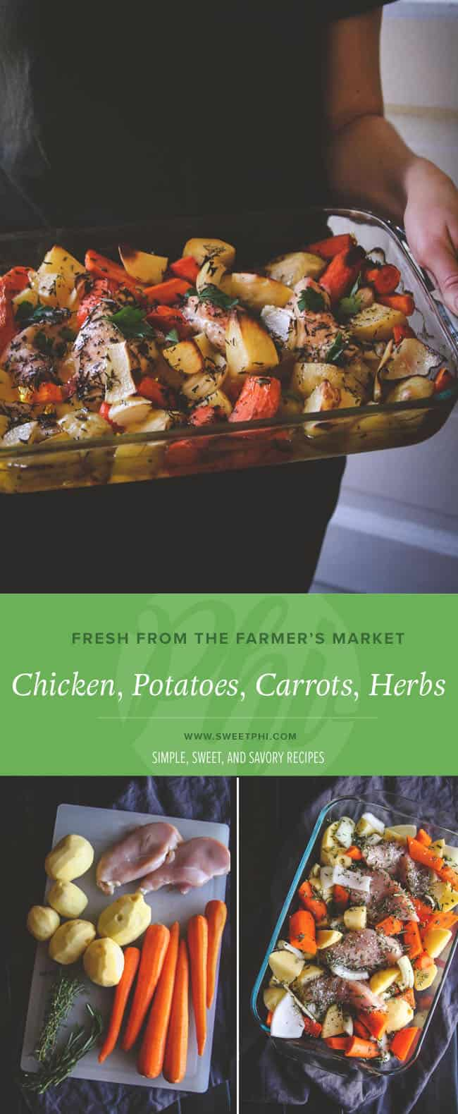 baked chicken, vegetables, potatoes and herbs make a perfect dish made from Farmer's Market finds