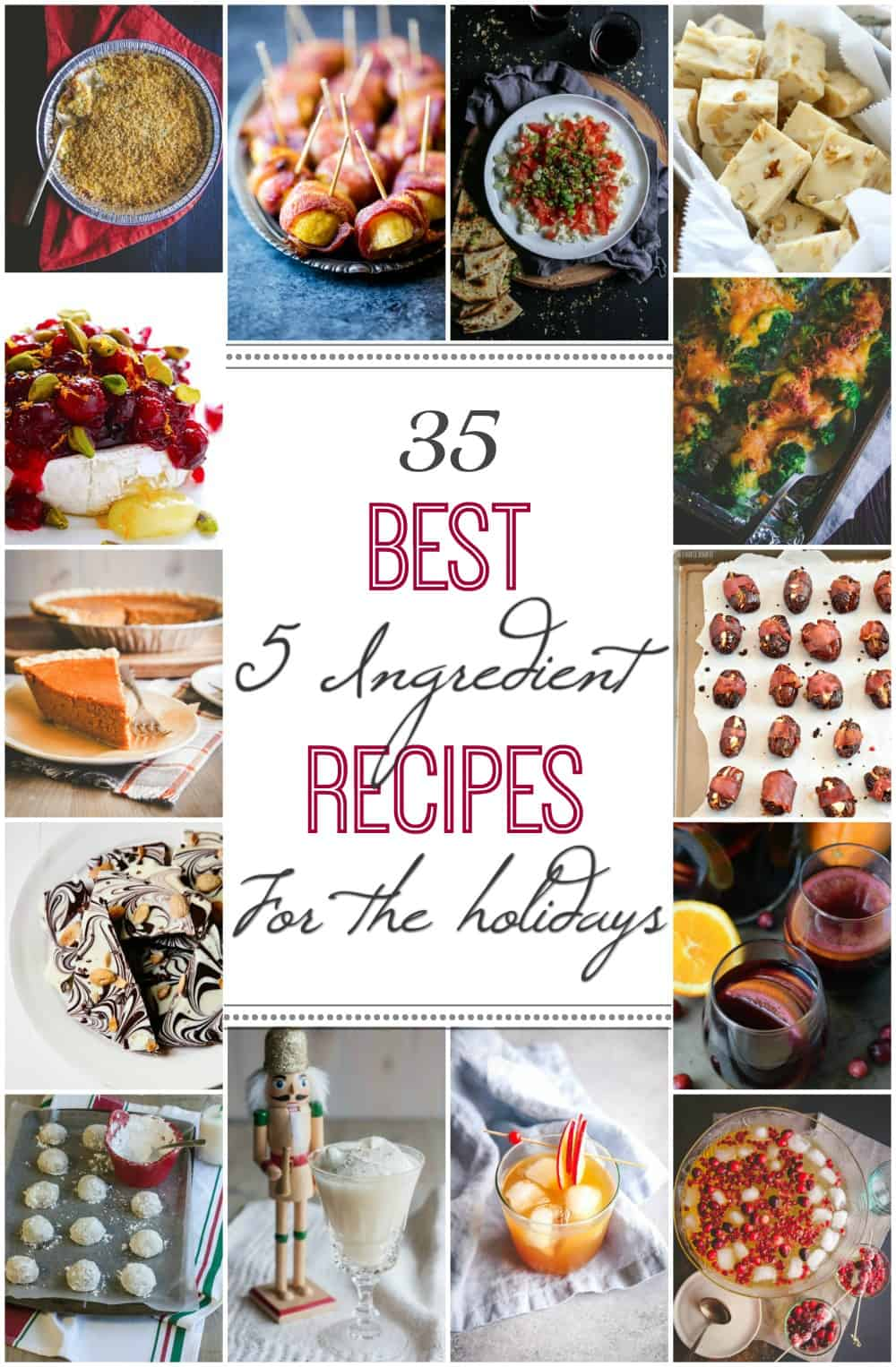 35 of the best 5 ingredient recipes for the holidays