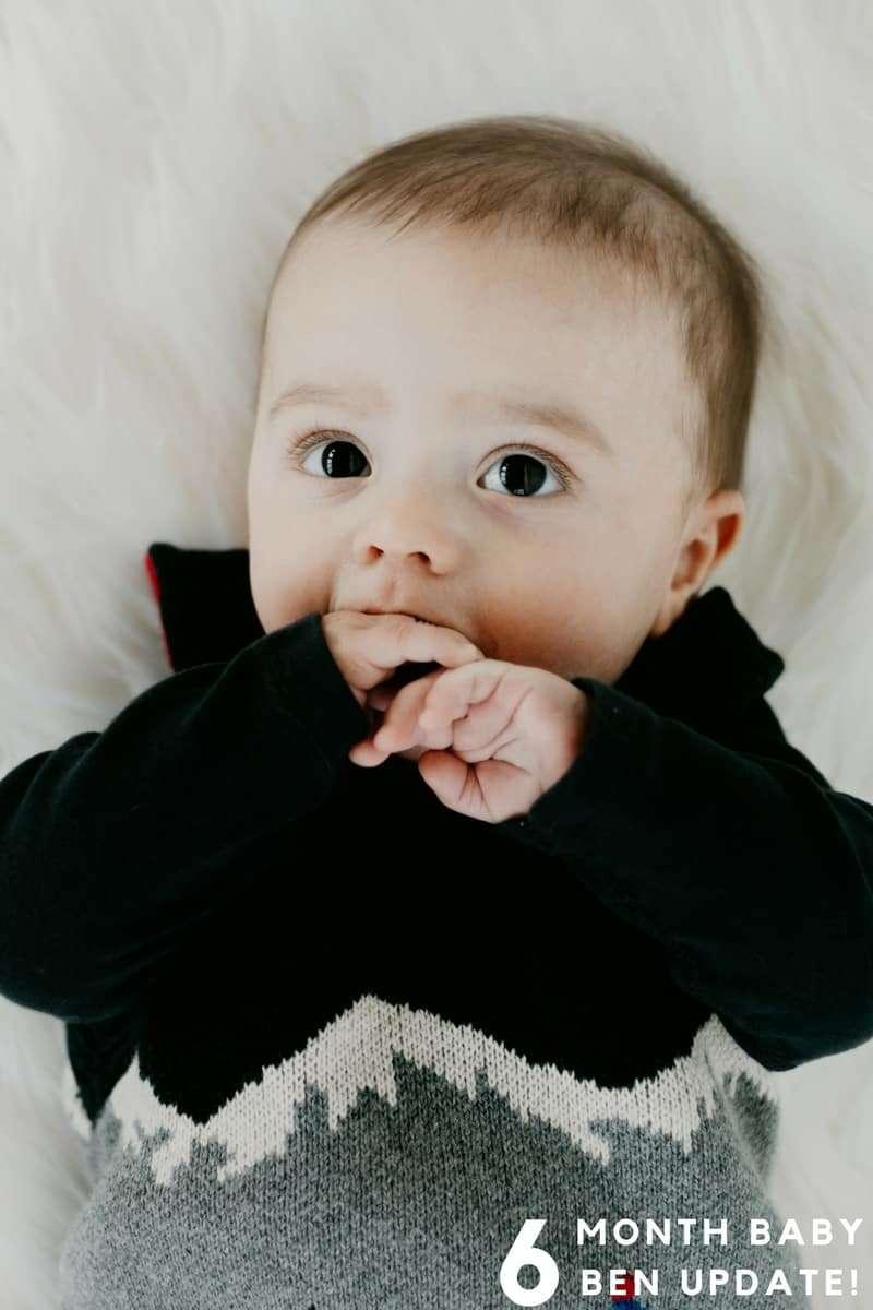 6 month baby Ben update