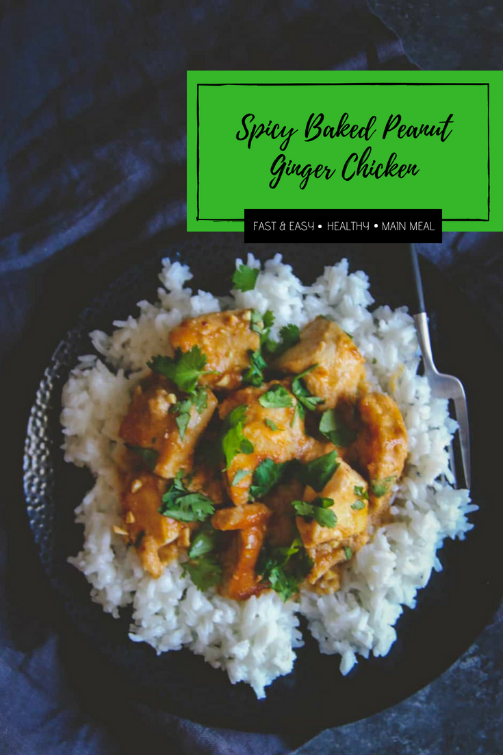 Healthy and easy spicy baked peanut ginger chicken