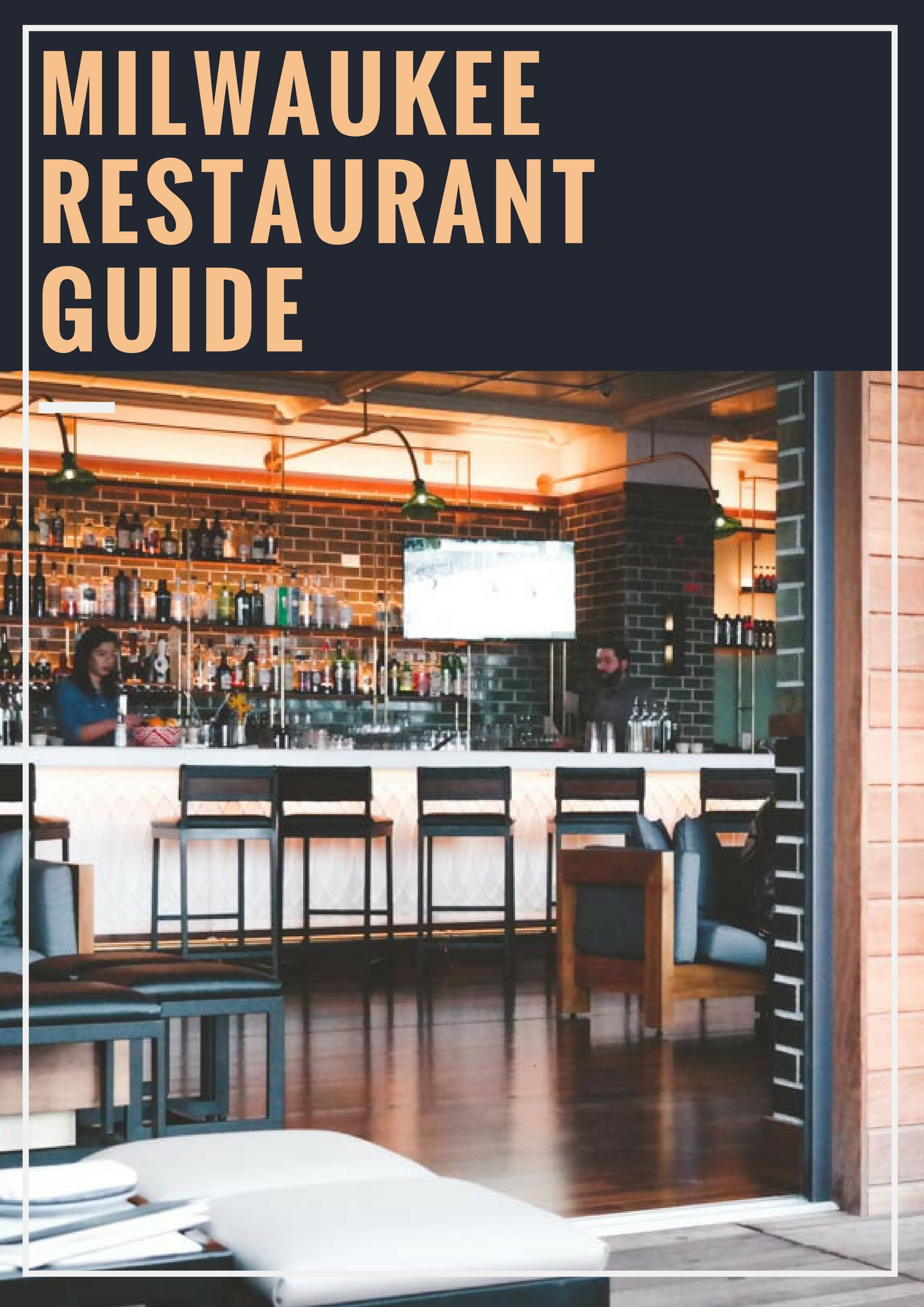 Milwaukee Restaurant Guide, the best Milwaukee restaurants guide, best Milwaukee restaurants, Milwaukee blogger, Milwaukee guide, Wisconsin blogger