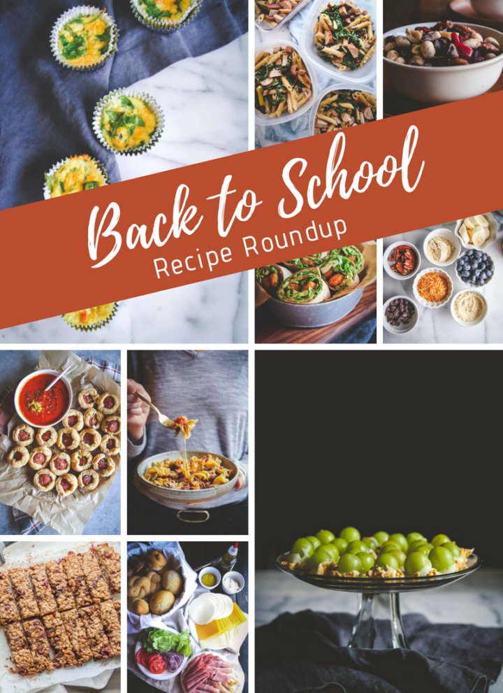 Back to school recipes roundup, easy back to school recipes