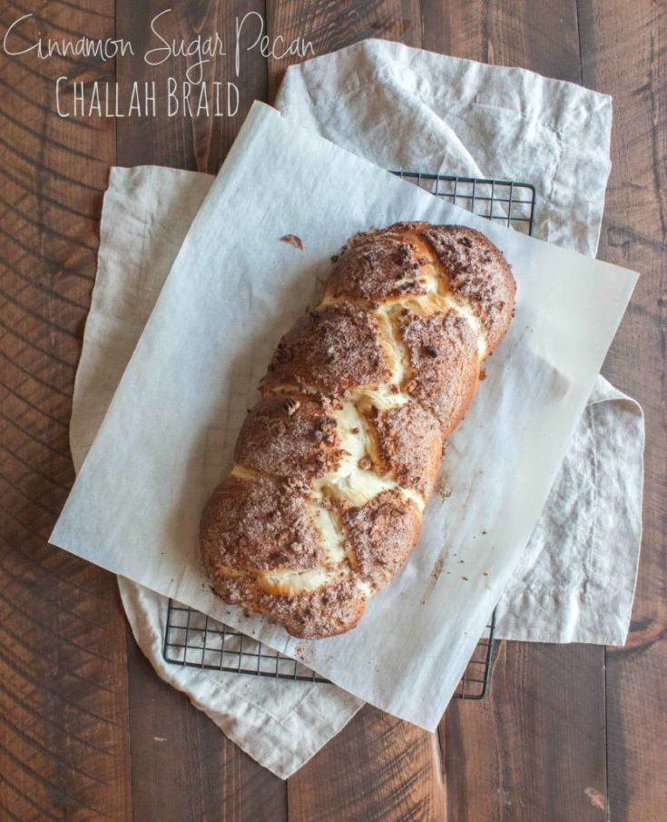 Cinnamon Sugar Pecan Challah Braid