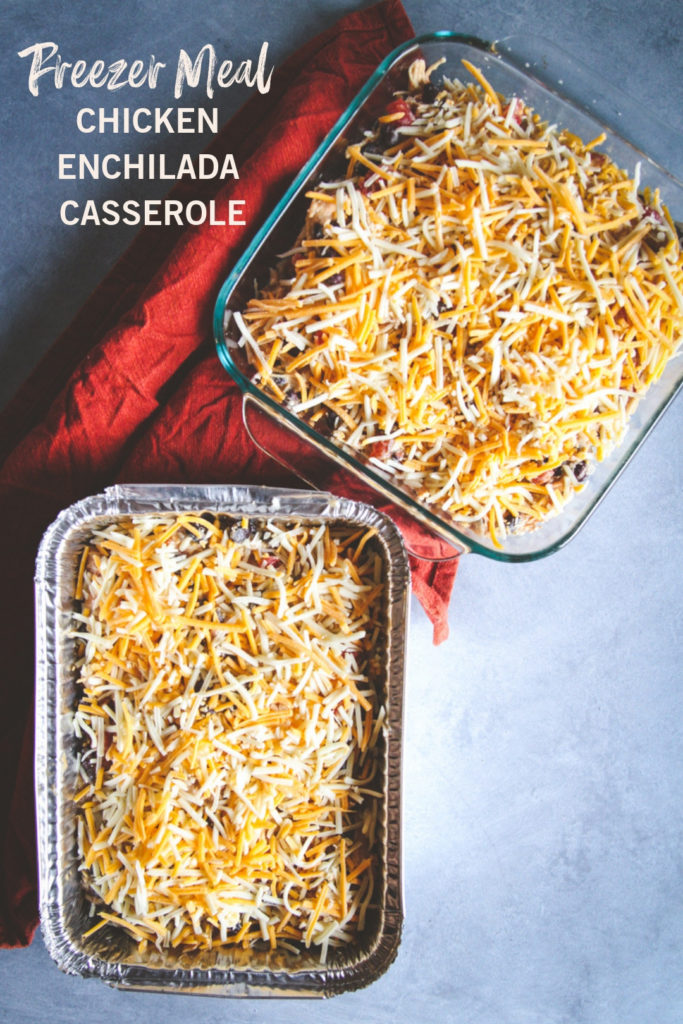 Freezer meal - chicken enchilada casserole casserole, freezer to oven meal, freezer meals for new moms, freezer meals to bring friends in need