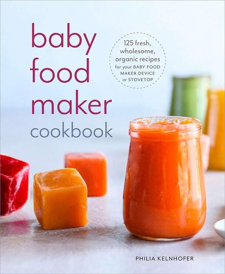 The baby food maker cookbook by Philia Kelnhofer