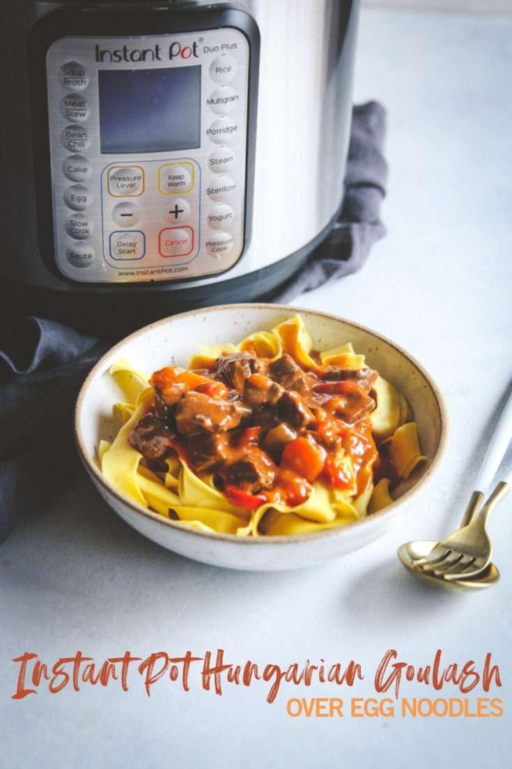 Instant Pot Hungarian goulash recipe, Hungarian goulash recipe, Hungarian beef goulash over egg noodles, Instant Pot beef recipe