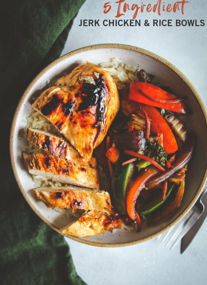 5 Ingredient jerk chicken and rice bowls, 5 ingredient chicken and rice stir fry bowls, easy 20 minute meal, 20 minute meal, chicken rice and veggies, Jamaican chicken and rice bowls, 5 ingredient recipe