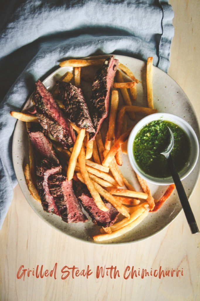 Easy grilled steak with chimichurri sauce and fries, chimichurri steak and fries, chimichurri sauce, easy grilled steak recipe
