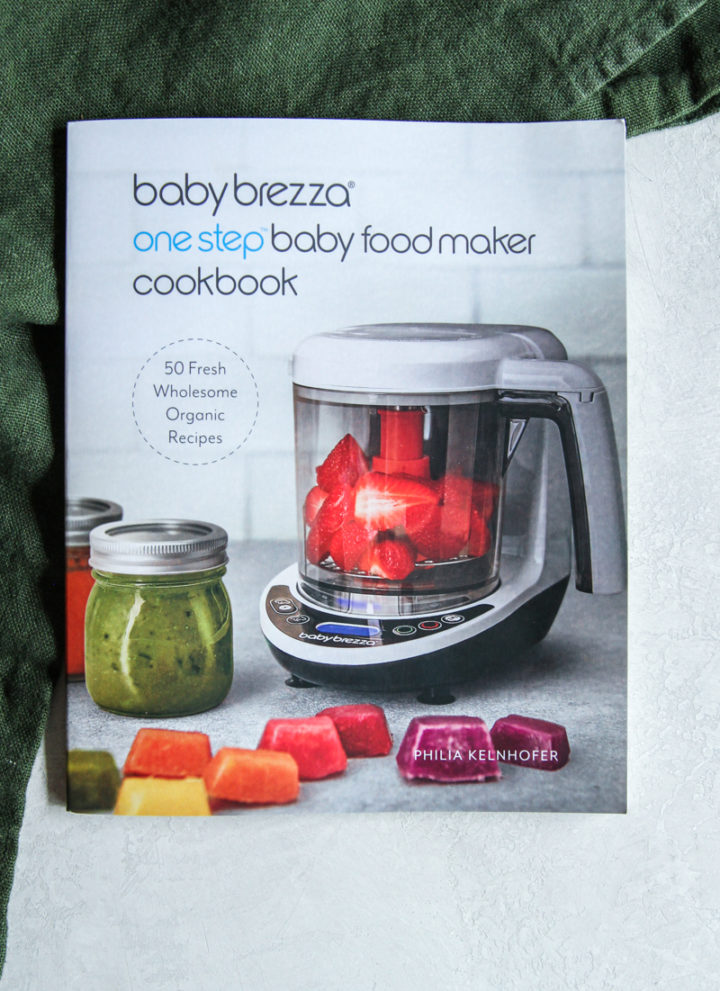 Baby Brezza One Step Baby Food Maker Cookbook, baby food maker cookbook, how to make baby food in a baby food maker, baby food makers, baby food cookbook