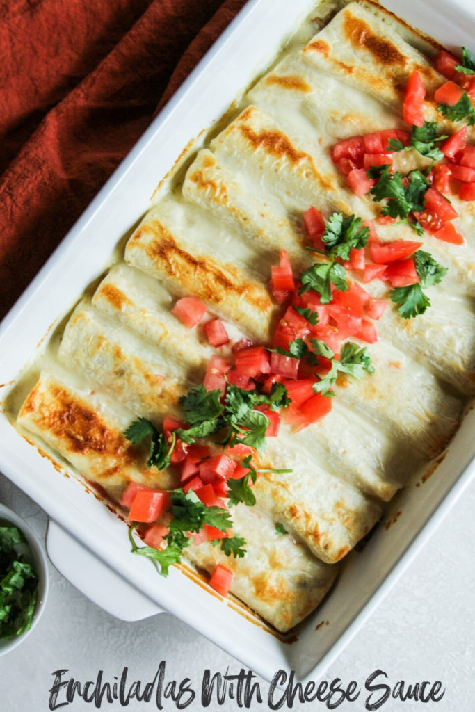 The best ever enchiladas with cheese sauce