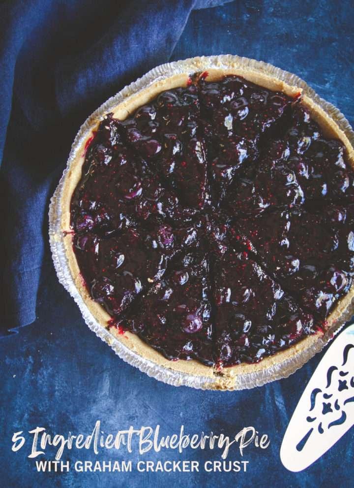5 Ingredient blueberry pie with graham cracker crust, 5 ingredient dessert