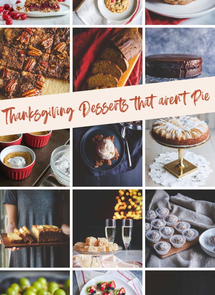 Thanksgiving desserts that aren't pie