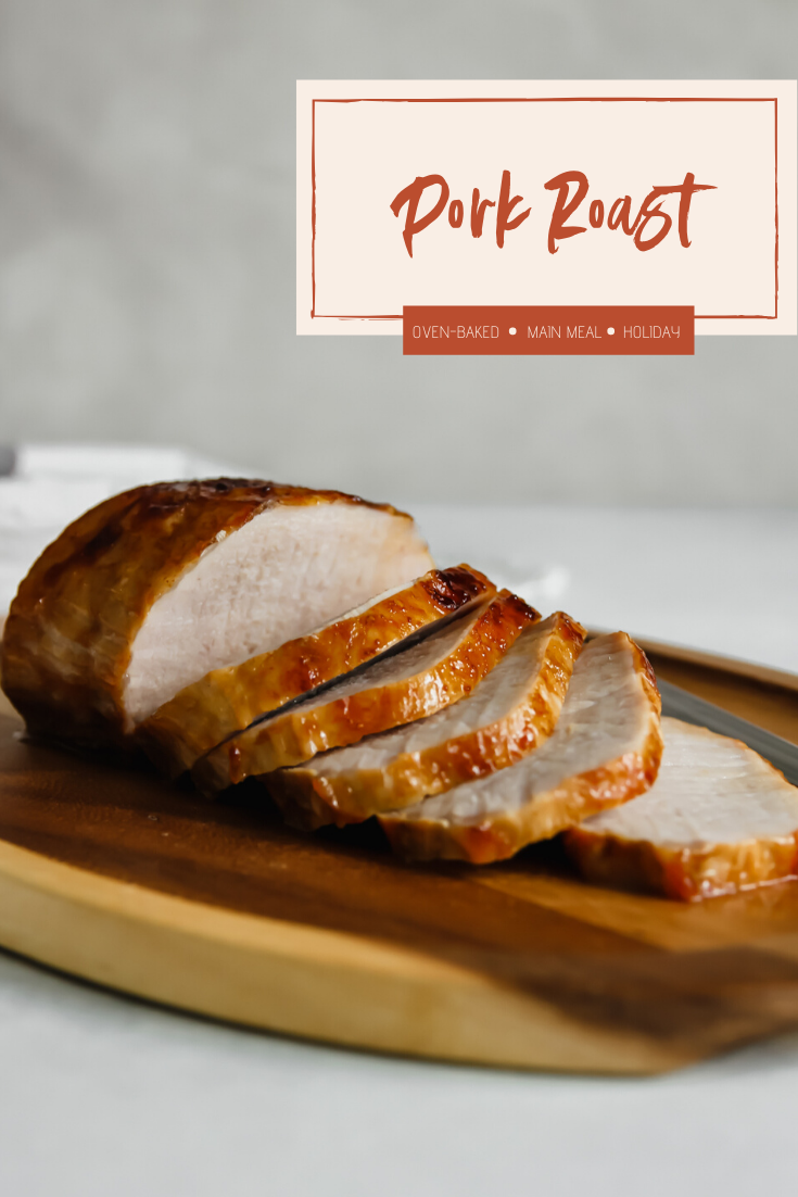 The best recipe for an oven baked pork roast