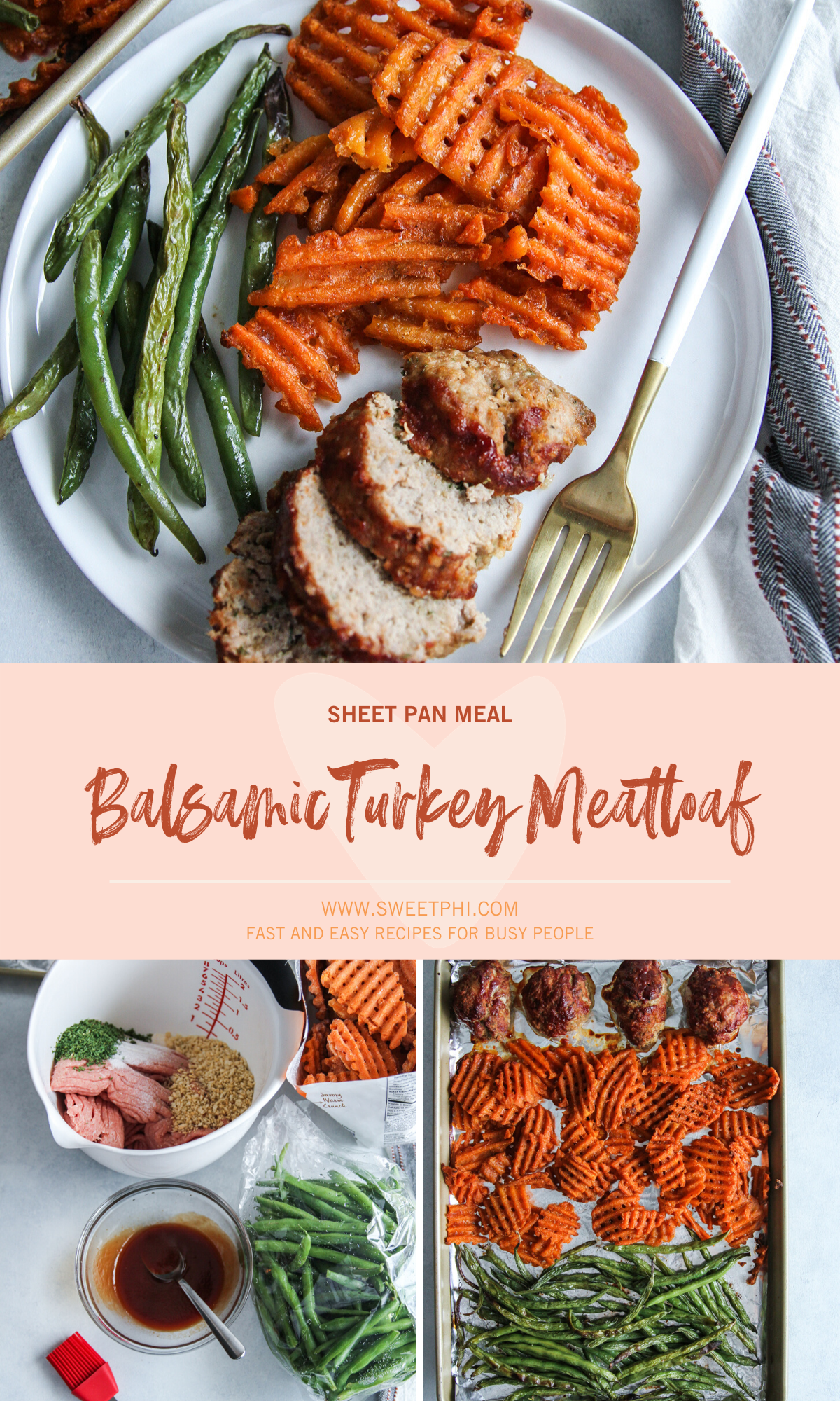 The most amazing ground turkey balsamic meatloaf sheet pan meal