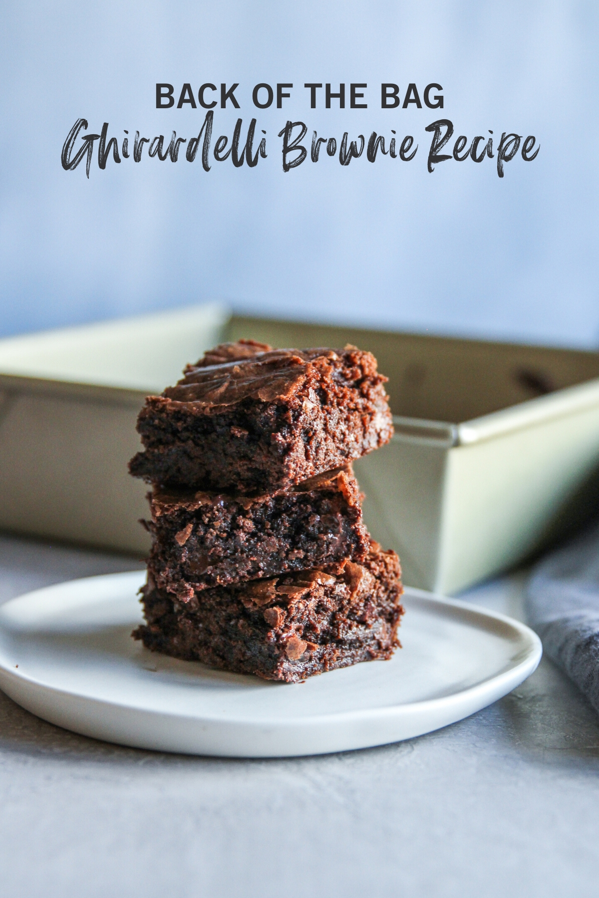 The best brownies with ghirardelli chocolate