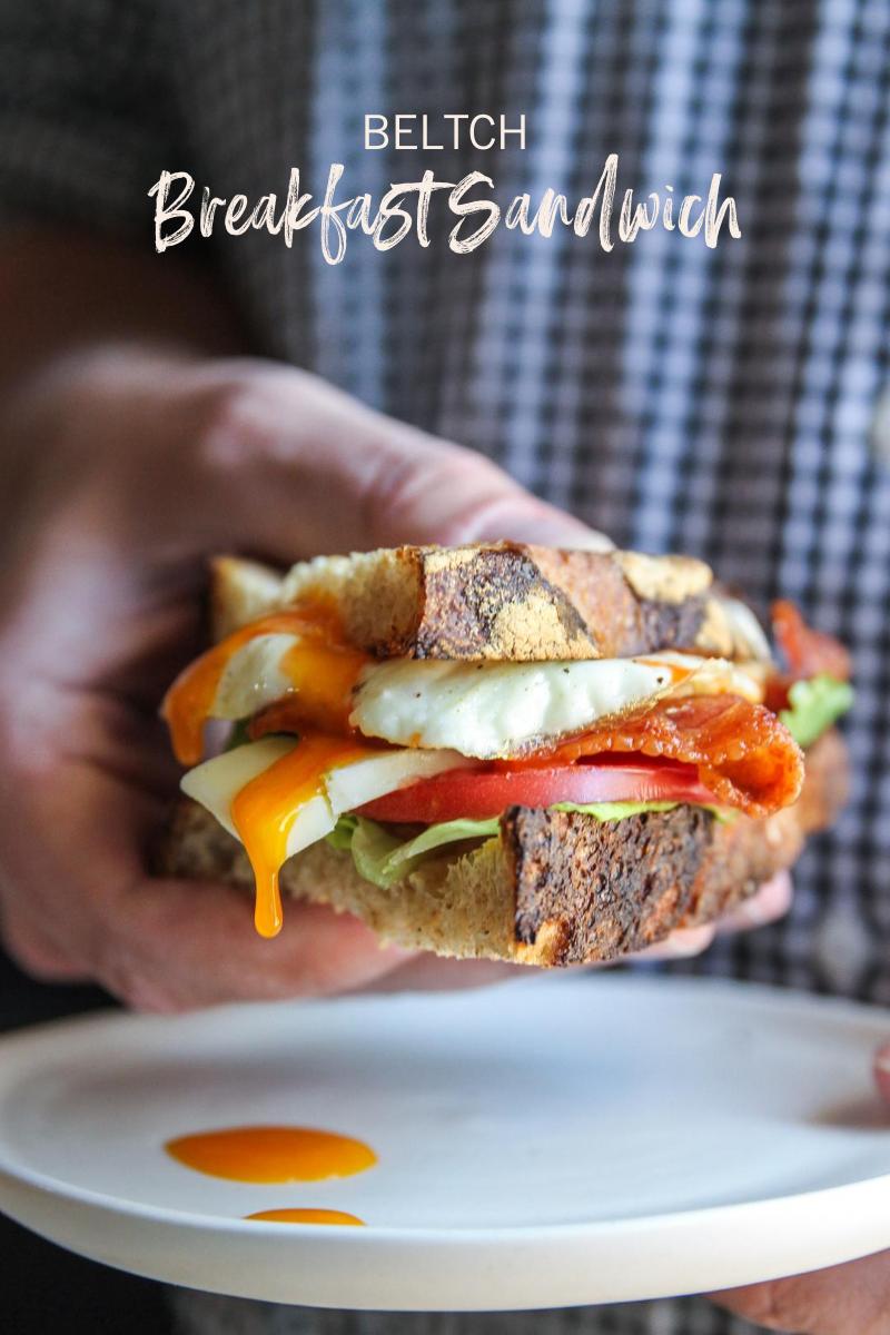 The best ever BELTCH Breakfast Sandwich