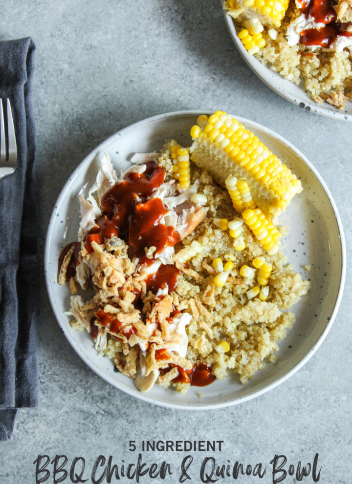 5 ingredient BBQ Chicken and Quinoa Bowl