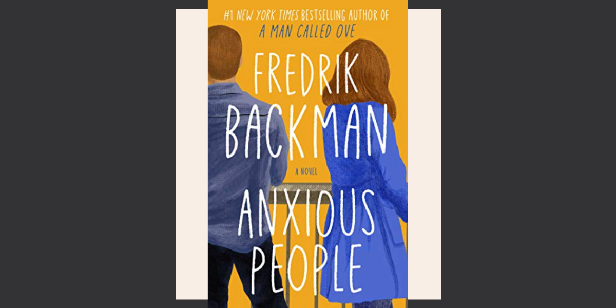 What I'm reading - Anxious People
