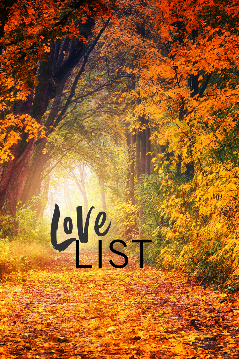 Weekly love list