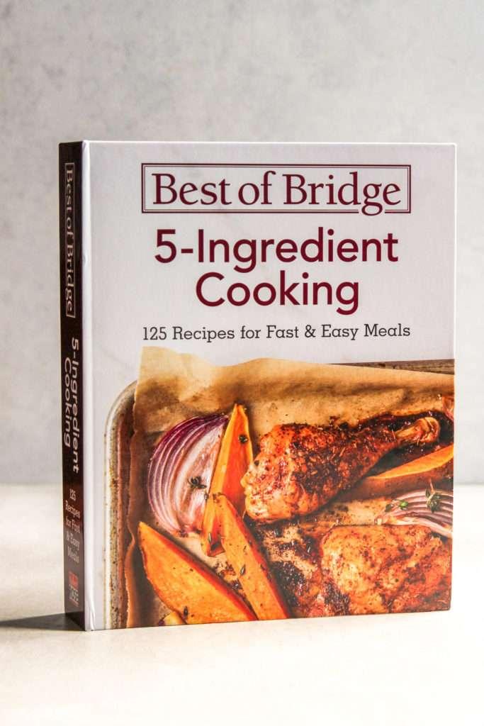 5-ingredient cooking Best of Bridge cookbook