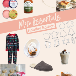 Mom Essentials - Holiday Edition