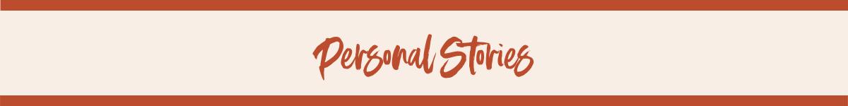 Personal Stories header